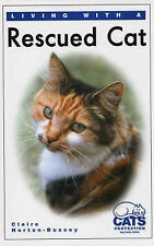 Living with a Rescued Cat, Horton-Bussey, Claire