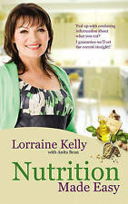 Lorraine Kelly's Nutrition Made Easy Lorraine Kelly Very Good Book