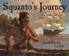 Squanto's Journey: The Story of the First Thanksgiving by Bruchac, Joseph