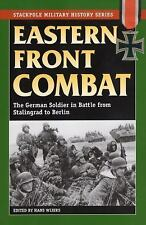 Stackpole Military History Series - Eastern Front Combat (2008, Paperback)