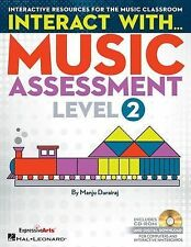 Interact with Music Assessment (Level II) : Interactive Resources for the...