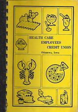 *OTTUMWA IA 1982 HEALTH CARE EMPLOYEES CREDIT UNION COOK BOOK *IOWA COMMUNITY