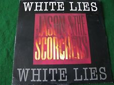 JASON & THE SCORCHERS.. White Lies