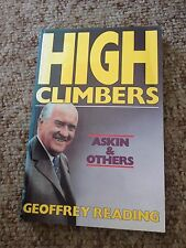 GEOFFREY READING SIGNED BOOK. HIGH CLIMBERS. ASKIN & OTHERS