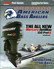 2010 American Bass Anglers Magazine: Mercury OptiMax 150 ProXS/Spring Fling