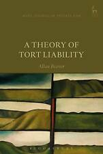 A Theory of Tort Liability by Allan Beever (Hardback, 2016)