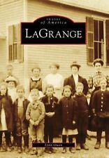 LaGrange (Images of America), Owen, Lynn, New Books