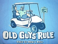 "OLD GUYS RULE "" THIS IS HOW I ROLL "" GOLF CART PUTTER IRON WOOD BALL BAG S/S XL"