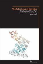 The False Laws of Narrative: The Poetry of Fred Wah (Laurier Poetry)