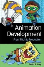 Animation Development: From Pitch to Pro Books