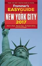 Easy Guides: Frommer's EasyGuide to New York City 2017 by Pauline Frommer...