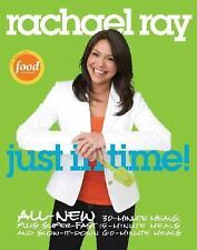 Rachael Ray: Just In Time (Paperback) 2007 Cookbooks 2007 1st Ed