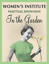 WI Practical Know-how in the Garden Shrubs for Small Gardens (NFWI Gardening Gui