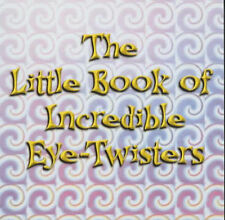 The Little Book of Incredible Eye-twisters! (Optical Illusions),