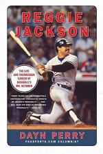 Reggie Jackson :The Life and Thunderous Career of Baseball's Mr. October 2011 PB
