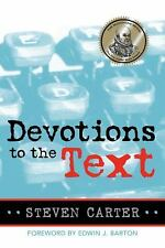 Devotions to the Text, Steven Carter, Good Book