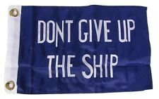 "12x18 Embroidered Commodore Perry Dont Give Up SHIP 300D Nylon Flag 12""x18"""