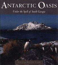 Antarctic Oasis: Under the Spell of South Georgia, Carr, Tim, Carr, Pauline, Goo