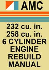 AMC 232 & 258 V6 ENGINE REBUILD MANUAL