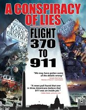 A Conspiracy of Lies: Flight 370 to 911  -  DVD