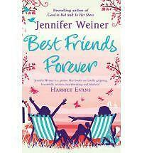 BEST FRIENDS FOREVER by Jennifer Weiner : WH2-B : PB233 : NEW BOOK