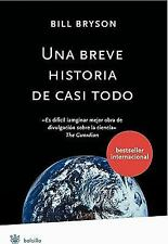 Una breve historia de casi todo ( A Brief Story of Nearly Everything) -ExLibrary