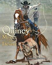 Quincy Moves To The Desert (Quincy the Horse Books)-ExLibrary