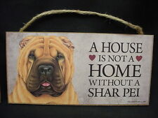 SHAR PEI A House Is Not A Home DOG PICTURE wood SIGN wall PLAQUE puppy Shar-Pei
