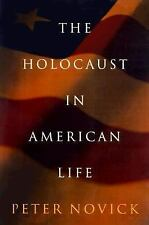 The Holocaust in American Life by Peter Novick (1999, Hardcover)