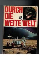 Durch die weite Welt - 46. Band - 1972
