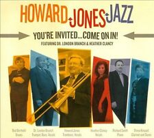 Howard Jones Jazz-You`re Invited: Come On In CD NEW