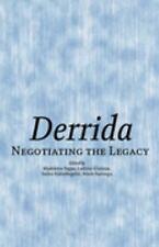 NEW - Derrida: Negotiating the Legacy
