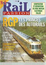 RAIL PASSION N°09 RGP : AUTORAILS / VIENNE : ULF LE TRAM / ANALOGIQUE NUMERIQUE