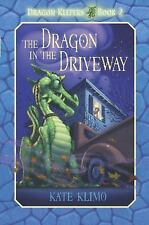 Dragon Keepers #2: The Dragon in the Driveway by Kate Klimo c2009 VGC 1st Ed