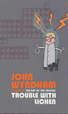 Trouble with Lichen John Wyndham Very Good Book