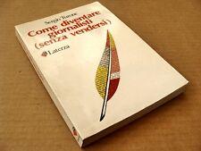 199) COME DIVENTARE GIORNALISTI (SENZA VENDERSI) di Sergio Turone (1a ediz.1987)