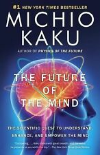 The Future of the Mind by Michio Kaku  [Paperback]