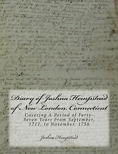 Diary of Joshua Hempstead of New London, Connecticut : Covering a Period of...