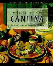 Cantina: The Best of Casual Mexican Cooking (Casual Cuisines of the World)