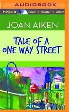 Tale of a One Way Street by Joan Aiken (2014, MP3 CD, Unabridged)
