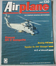 Airplane Issue 120 Kaman SH-2 Seasprite, Tupolev Tu-144 'Charger', Boeing F4B