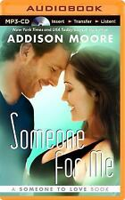Someone to Love: Someone for Me 3 by Addison Moore (2014, MP3 CD, Unabridged)