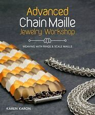Advanced Chain Maille Jewelry Workshop: Weaving with Rings and Scales Maille