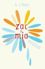 Zac and Mia by Betts, A. J.