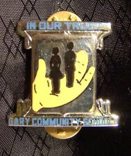 All Metal In Our Trust Gary Community Schools Pin NEW Gary Indiana Chrome DI