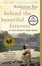 Behind the Beautiful Forevers: Life, Death, and Hope in a Mumbai Undercity, Boo,