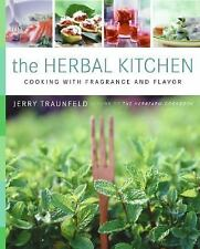 The Herbal Kitchen: Cooking with Fragrance and Flavor, Jerry Traunfeld, Very Goo