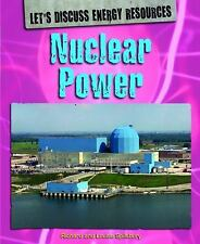 Nuclear Power (Let's Discuss Energy Resources)