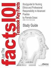Studyguide for Nursing Ethics and Professional Responsibility in Advanced Practi