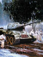 Book - Russian Tanks and Armored Vehicles 1917-1945: An Illustrated Reference
